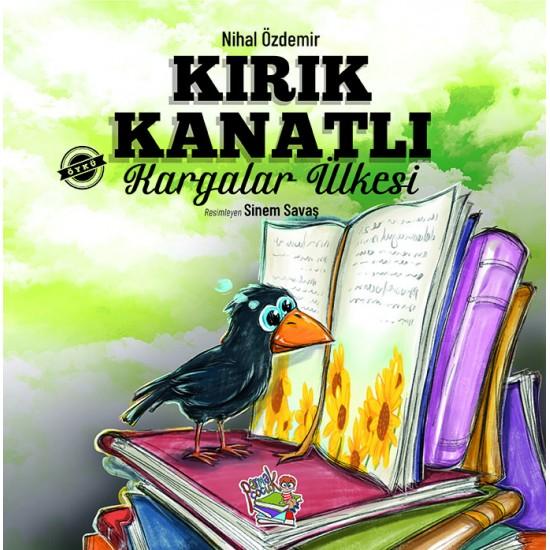 KIRIK KANATLI KARGALAR ÜLKESİ
